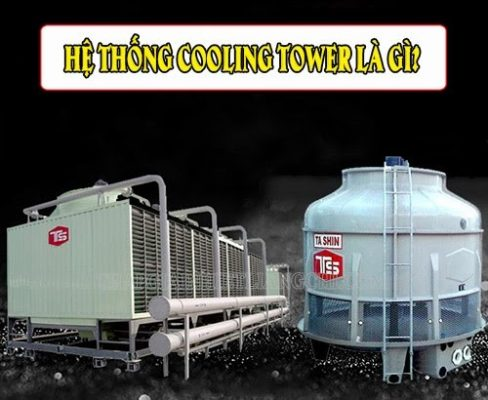 hệ thống cooling tower