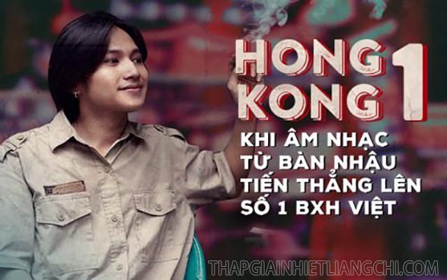 HongKong1 là một trong những ca khúc có bản demo còn thành công vang dội hơn cả bản chính thức
