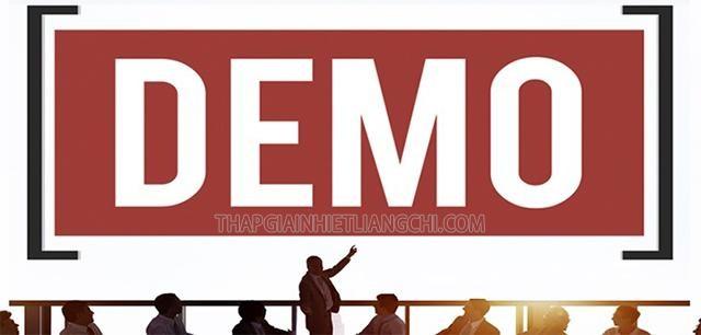 Tác dụng của Demo là gì?