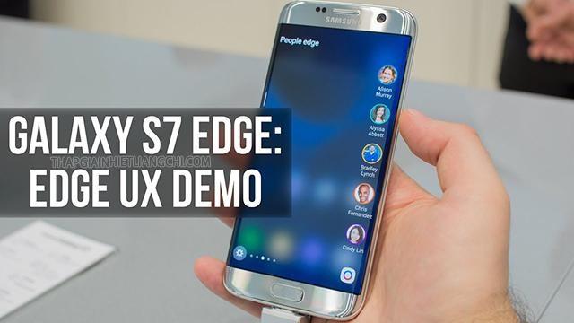 Samsung Galaxy S7 Edge UX bản demo