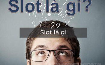 Slot có nghĩa là gì?